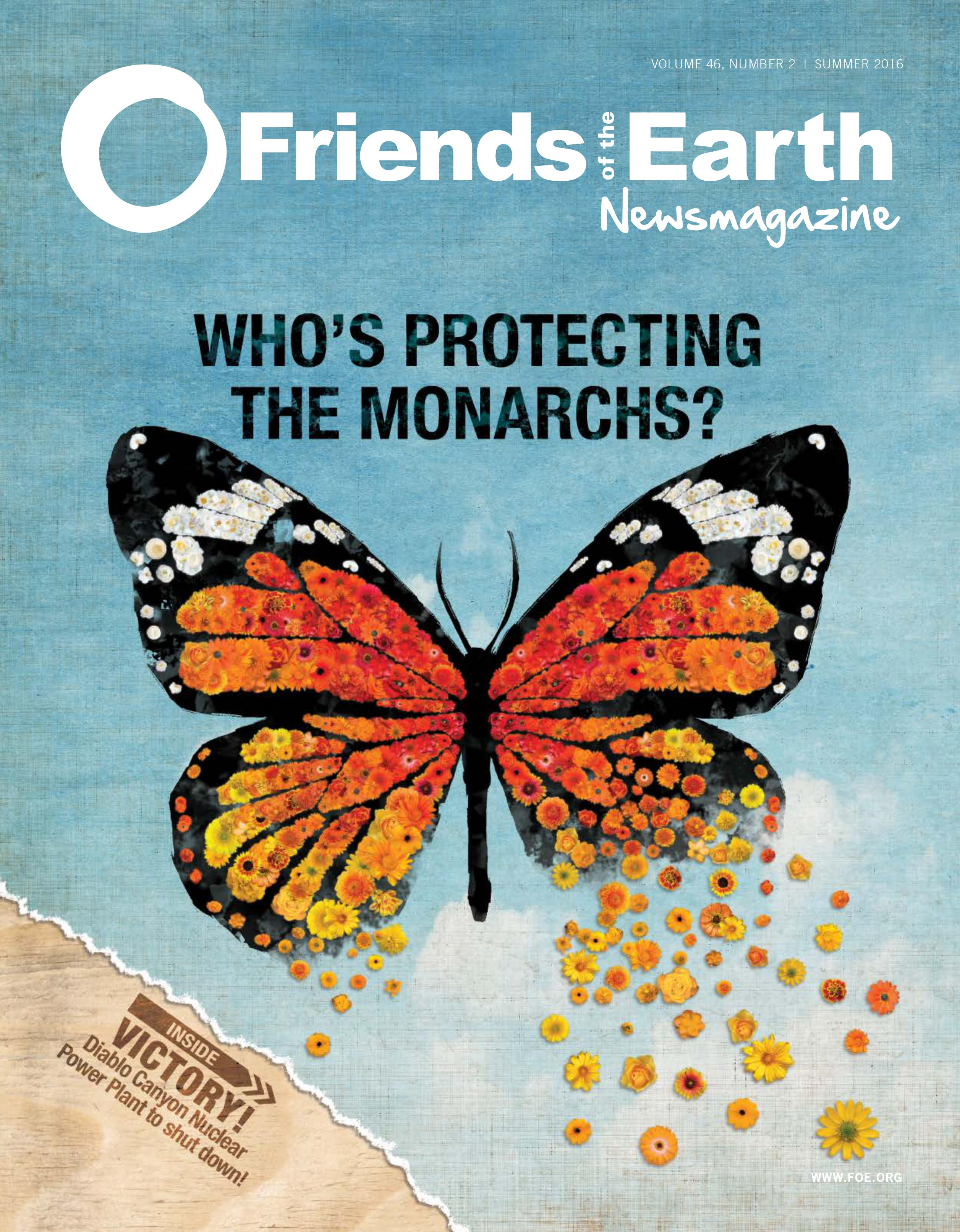 Summer 2016 Newsmagazine: Who's protecting the monarchs?